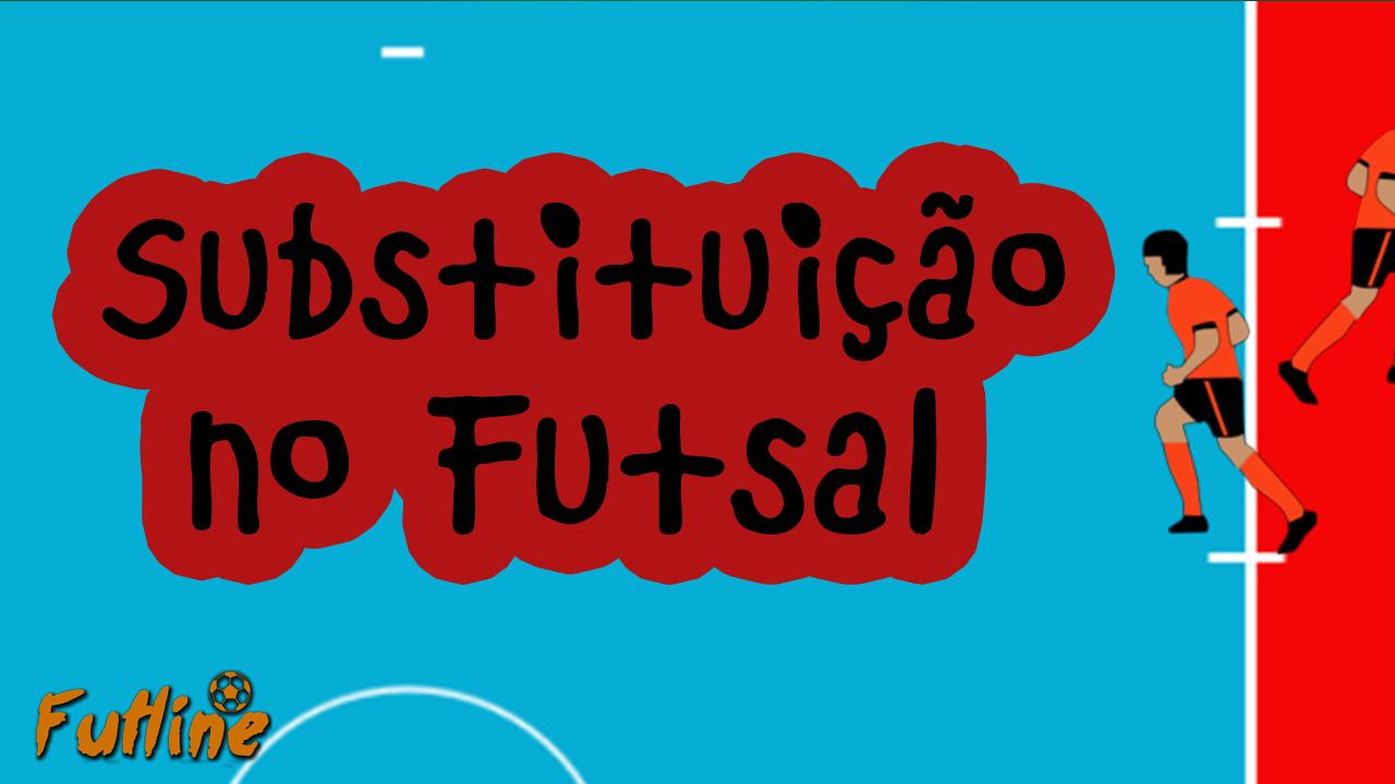 21f3086f98 Substituição no Futsal - Tudo Sobre Futsal