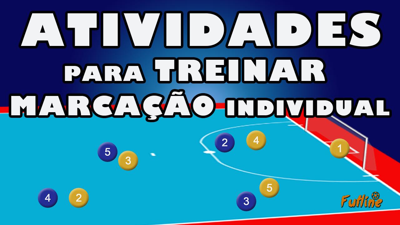 80599d2c5c Atividades para Treinar Marcação - Tudo Sobre Futsal